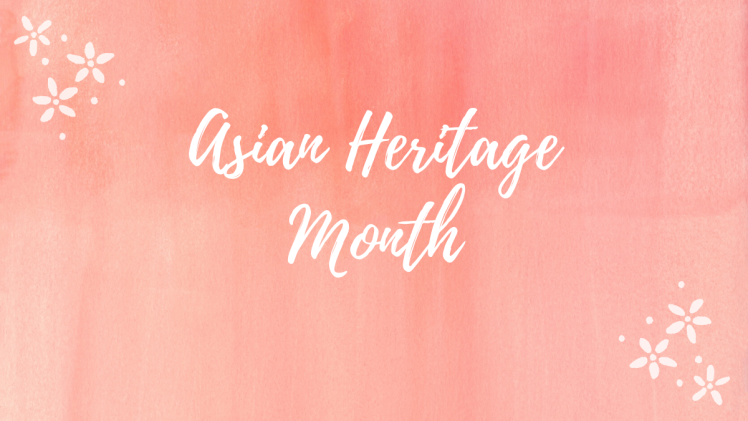 Asian Heritage Month Banner.